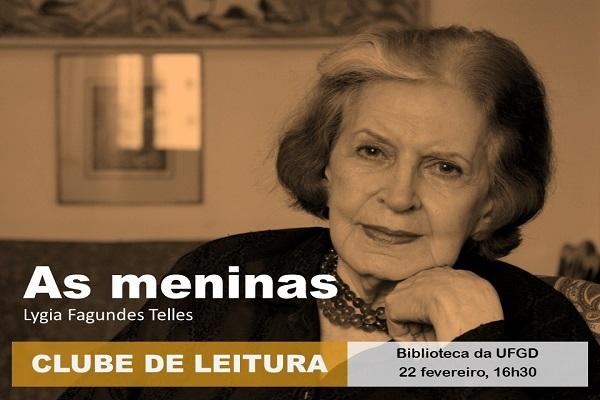 'Clube da Leitura' retoma atividades dia 22, com 'As Meninas', de Lygia Fagundes Telles