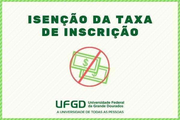 Vestibular da UFGD: solicitação da isenção vai de 12 de agosto a 13 de setembro