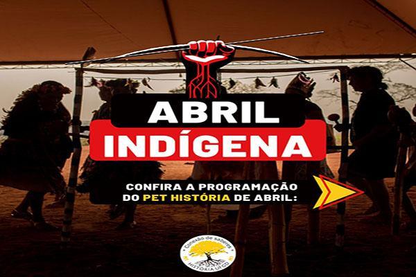 Abril indigena no PET História UFGD