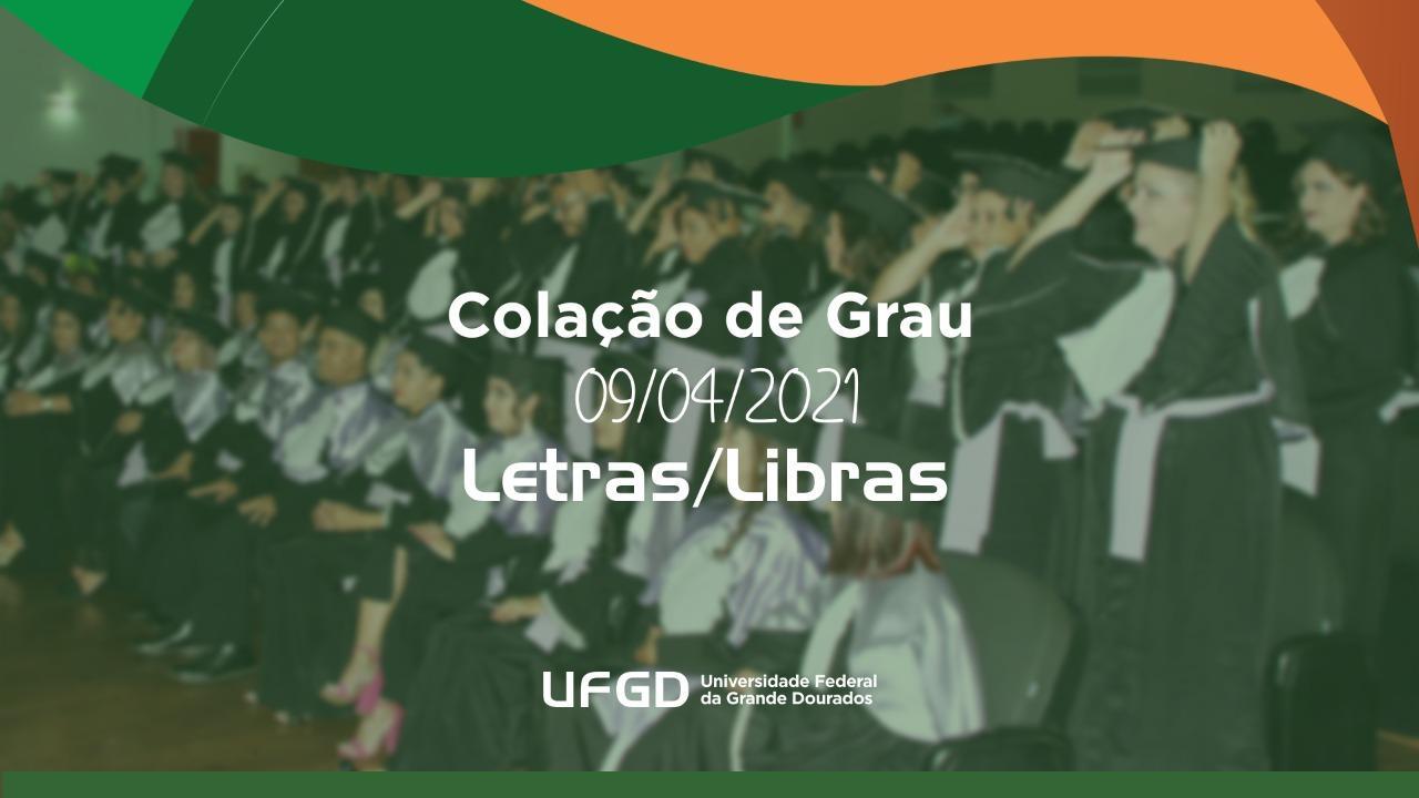 Colação de grau Letras-Libras UFGD