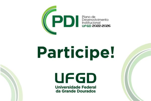 Comunidade acadêmica da UFGD debaterá o Plano de Desenvolvimento Institucional 2022-2026