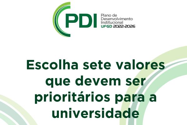 PDI: comunidade acadêmica deve escolher valores da universidade