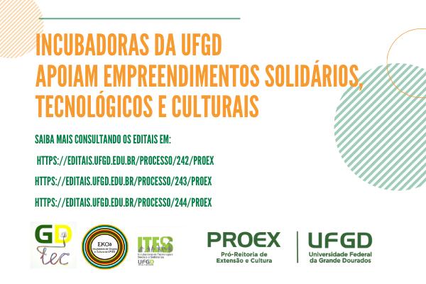 Incubadoras da UFGD selecionam propostas de novos empreendimentos solidários, tecnológicos e culturais