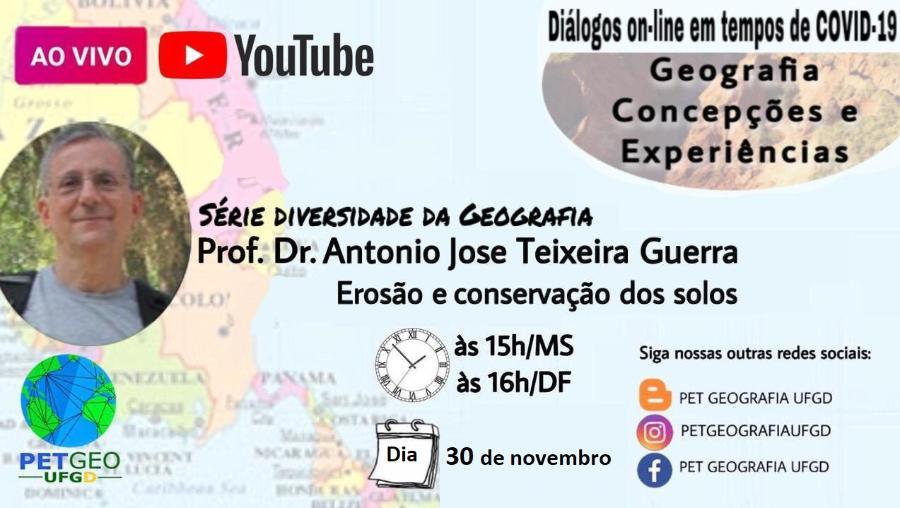 Convidado Prof. Dr. Antonio Jose Teixeira Guerra
