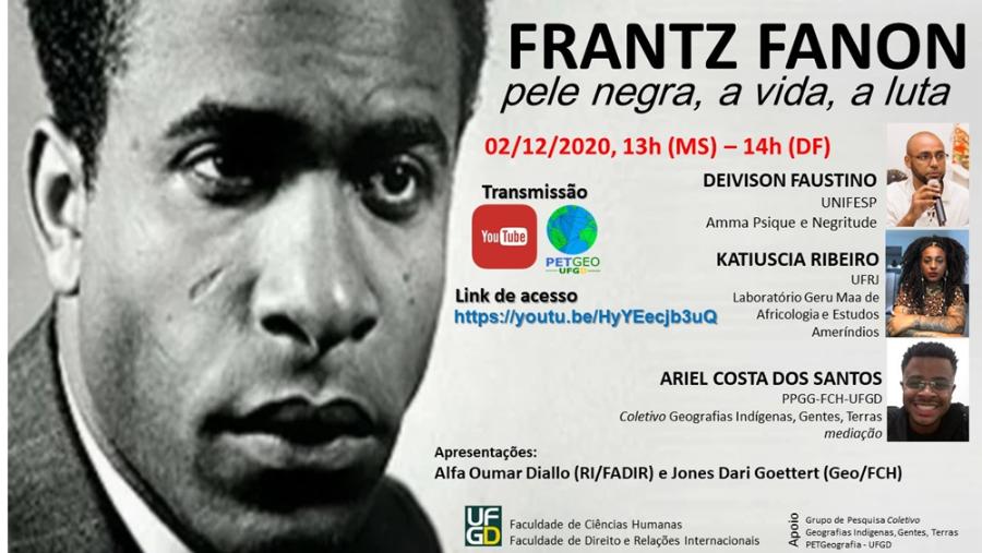 FRANTZ FANON - pele negra, a vida, a luta.